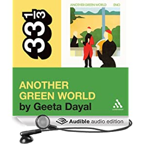 Brian Eno's 'Another Green World' (33 1/3 Series) (Unabridged)