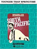 Younger Than Springtime: From South Pacific (0793507359) by Richard Rodgers