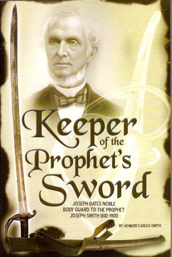Keeper of the Prophet's Sword, Howard Carlos Smith