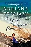 The Supreme Macaroni Company: A Novel
