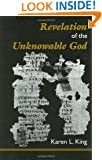 Revelation of the Unknowable God: With Text, Translation, and Notes to Nhc Xi, 3 Allogenes (California Classical Library)