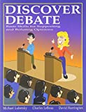 img - for Discover Debate by Michael Lubetsky (1999-12-06) book / textbook / text book