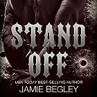 Stand Off: Predators MC, Book 2 (       ungekürzt) von Jamie Begley Gesprochen von: Delphine St. Sirene