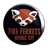 Fire Ferrets Republic City Pinback Button