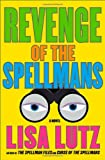 """Revenge of the Spellmans: A Novel (Isabel """"Izzy"""" Spellman)"""