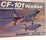 Image of CF-101 Voodoo - Canadian Profile, Aircraft No. 2