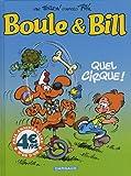 echange, troc Jean Roba, Verron - Boule et Bill : Quel cirque ! (petit format)