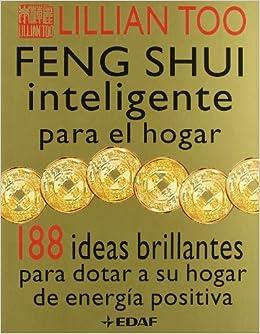 Feng Shui Inteligente Para El Hogar Spanish Edition L