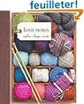 Knit Notes: Explore, Design, Create