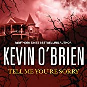 Tell Me You're Sorry | [Kevin O'Brien]