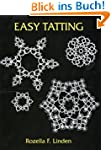 Easy Tatting (Dover Knitting, Crochet...