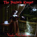 The Pentacle Keeper | Vianka Van Bokkem