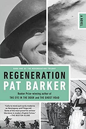 """Regeneration"" by Pat Barker Essay Sample"
