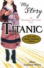 My Story: Titanic (Centenary edition)