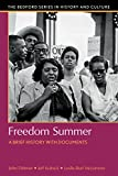 img - for Freedom Summer: A Brief History with Documents (Bedford Cultural Editions) book / textbook / text book
