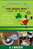 img - for St. Patrick's Day the Irish Way: A Delicious Collection of Traditional Irish Recipes book / textbook / text book