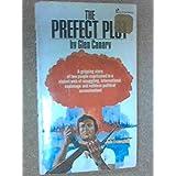 Prefect Plot, The ~ Glen Canary