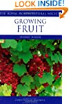 Growing Fruit (Royal Horticultural So...