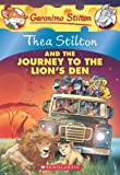 Thea Stilton and the Journey to the Lions Den: A Geronimo Stilton Adventure