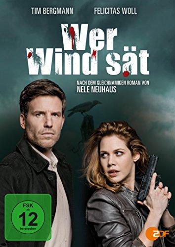 Wer Wind sät - Nach Motiven des gleichnamigen Romans von Nele Neuhaus
