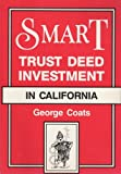 Smart Trust Deed Investment in California