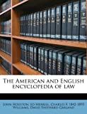 img - for The American and English encyclopedia of law book / textbook / text book