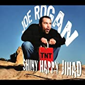 Shiny Happy Jihad | [Joe Rogan]
