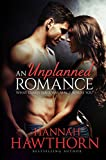 An Unplanned Romance: What comes your way may surprise you
