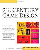 21st Century Game Design (Game Development Series)