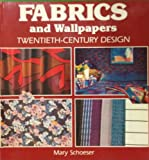 img - for Fabrics and Wallpapers: Twentieth-Century Design book / textbook / text book