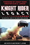 Knight Rider Legacy: The Unofficial Guide to the Knight Rider Universe