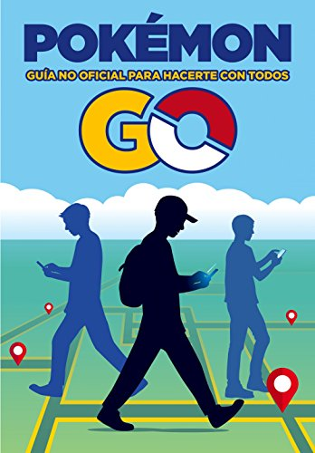 Pokemon. Guía No Oficial Para Hacerte Con Todos