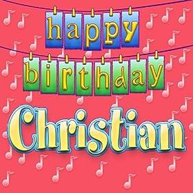 Amazon.com: Happy Birthday Christian (Personalized): Ingrid DuMosch