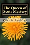 img - for The Queen of Scots Mystery (Pitkirtly Mysteries) (Volume 6) book / textbook / text book