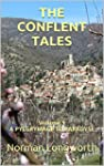 THE CONFLENT TALES: Volume 1 A PYLGRY...
