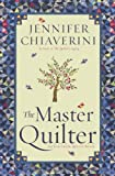 The Master Quilter: An Elm Creek Quilts Novel (The Elm Creek Quilts)