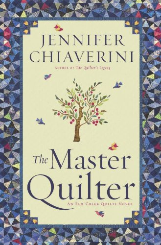 The Master Quilter: An Elm Creek Quilts Novel (The Elm Creek Quilts) (Sew Smart compare prices)