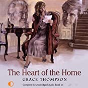 The Heart of the Home | [Grace Thompson]