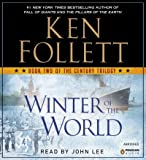 Winter of the World: Book Two of the Century Trilogy - Street Smart [ WINTER OF THE WORLD: BOOK TWO OF THE CENTURY TRILOGY - STREET SMART BY Follett, Ken ( Author ) Sep-18-2012