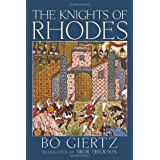 The Knights of Rhodes:by Bo Giertz