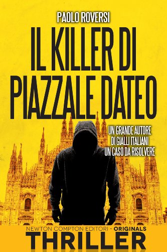 Il killer di piazzale Dateo eNewton Originals PDF