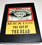 Mexico: The Day of the Dead: An Antho...