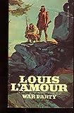 War Party (0553204904) by L'Amour, Louis