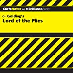 Lord of the Flies: CliffsNotes (       UNABRIDGED) by Maureen Kelly Narrated by Nick Podehl