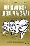 Una Revolución Liberal Para España (ECONOMÍA)