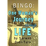 Bingo : One woman�s hardback journey through life ~ Sarwah Osei-Tutu