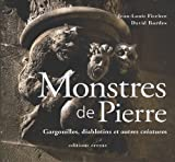 echange, troc Jean-Louis Fischer - Monstres de Pierre : Gargouilles, diablotins et autres créatures