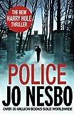 Police: A Harry Hole thriller (Oslo Sequence 8) (Harry Hole 10)