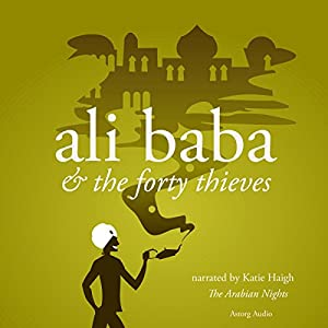 Ali Baba and the Forty Thieves Audiobook