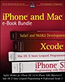 img - for iPhone and Mac Wrox e-Book Bundle: Safari WebKit for iPhone OS 3.0, iPhone SDK Objective-C, Mac OS X Snow Leopard Programming, Professional Xcode 3 book / textbook / text book